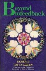 Beyond Biofeedback