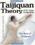 Taijiquan Theory of Yang Jwing-Ming